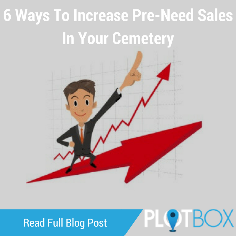 Plotbox 6 Ways To Increase Pre-Need cemetery Sales In Your Cemetery.png