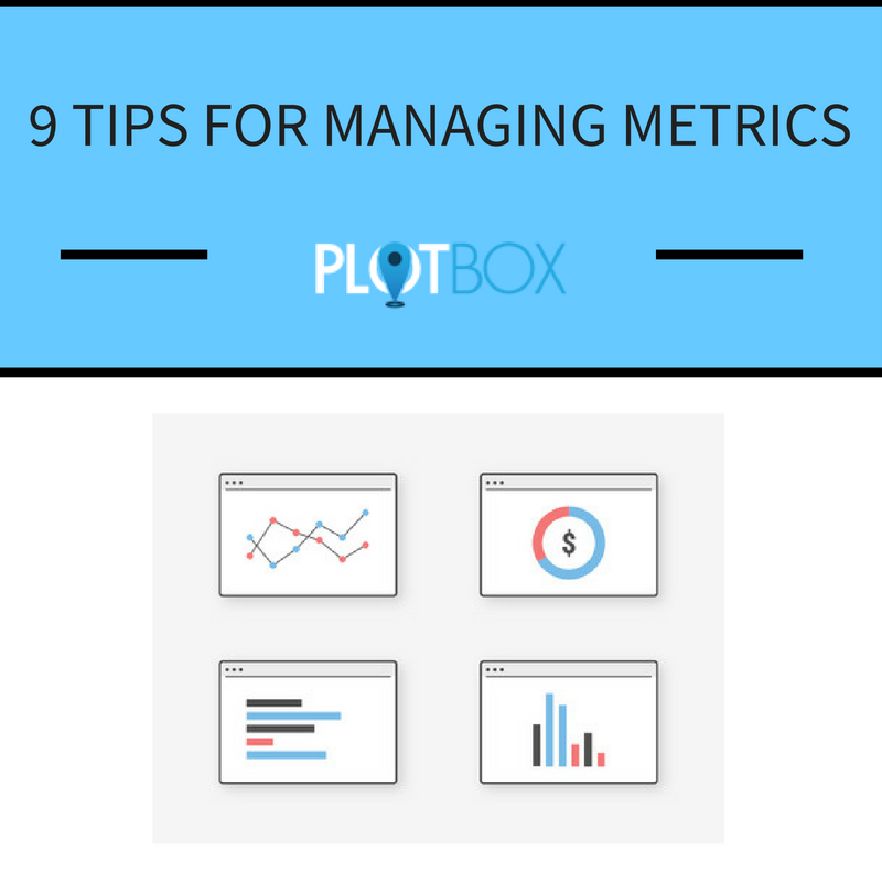 9 Top Tips For Developing, Implementing and Managing Effective Metrics.png