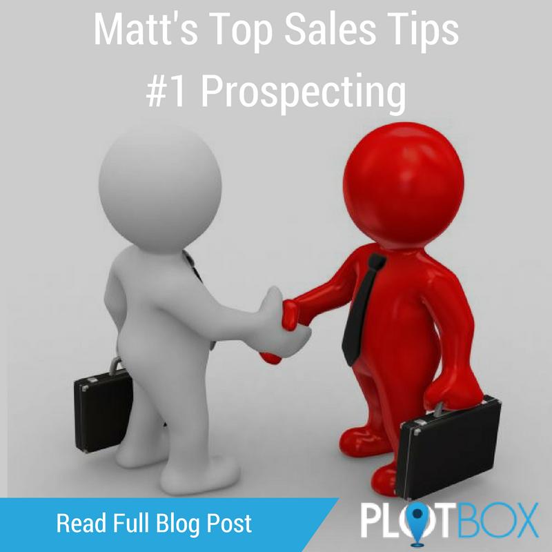Matt's Top Sales Tips #1 Prospecting.png