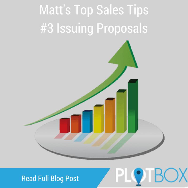 Matt's Top Sales Tips #3 Issuing Proposals.png