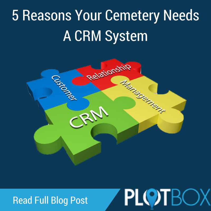 5 Reasons Your Cemetery Needs A CRM System - Blog.png